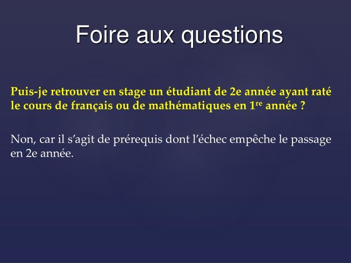Puis-je retrouver en stage un étudiant de 2e année ayant raté le cours de français ou de mathématiques en 1