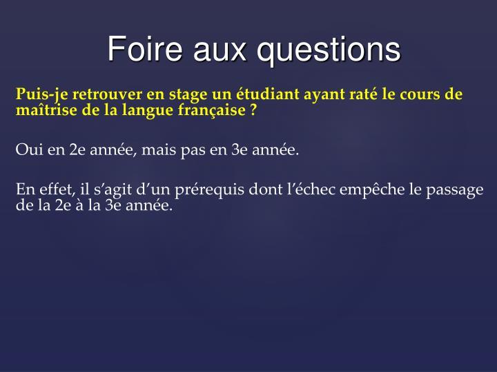 Puis-je retrouver en stage un étudiant ayant raté le cours de maîtrise de la langue française ?