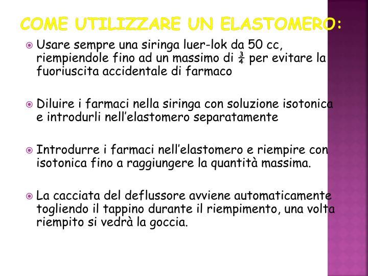 Come utilizzare un elastomero: