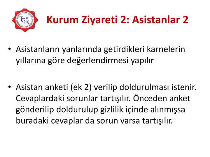 Kurum Ziyareti 2: