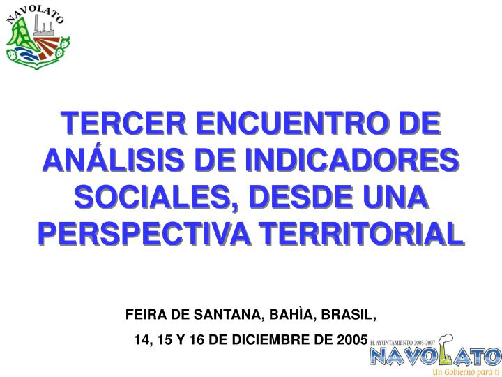 TERCER ENCUENTRO DE ANÁLISIS DE INDICADORES SOCIALES, DESDE UNA PERSPECTIVA TERRITORIAL