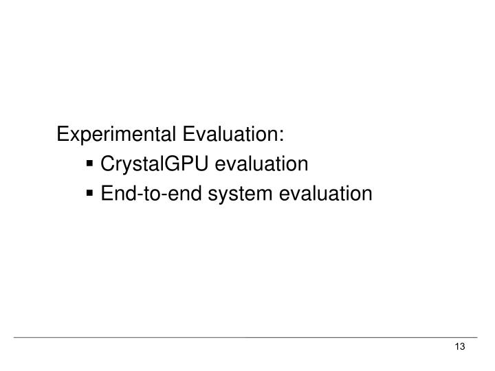 Experimental Evaluation: