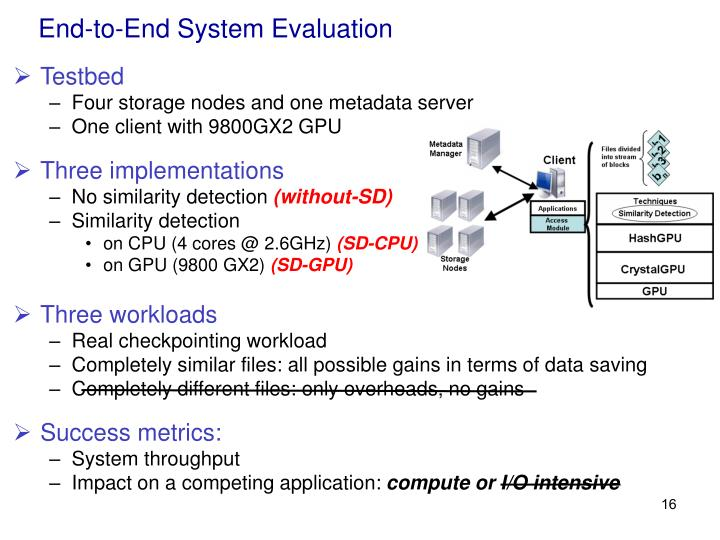 End-to-End System Evaluation
