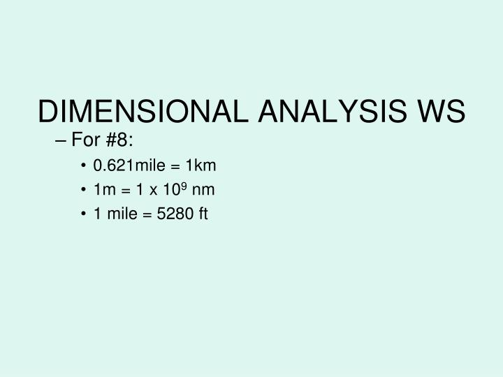 DIMENSIONAL ANALYSIS WS