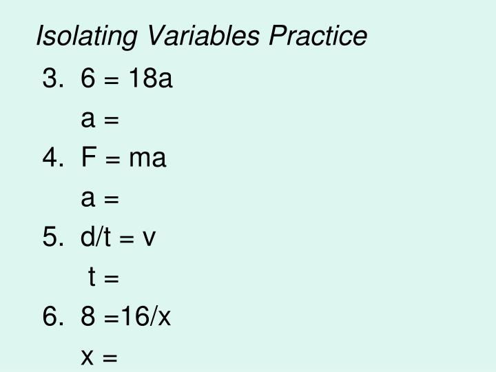 Isolating Variables Practice
