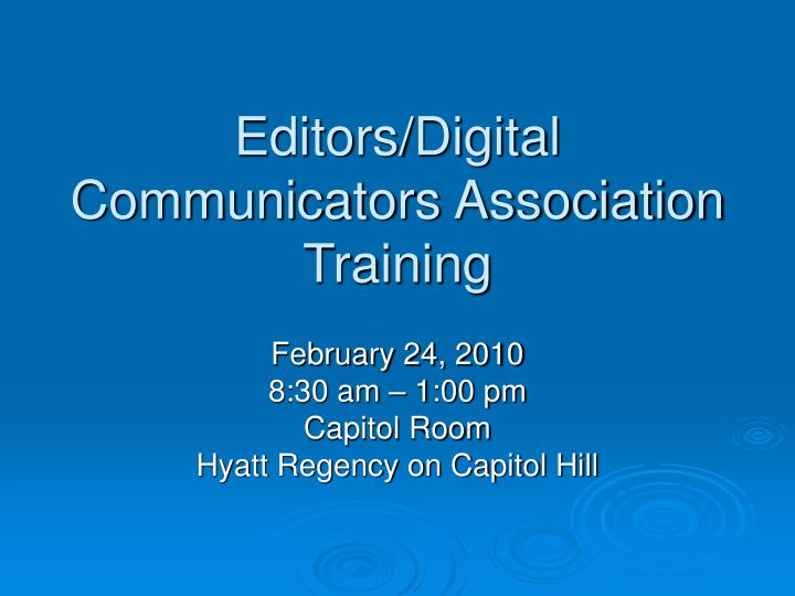 Editors digital communicators association training