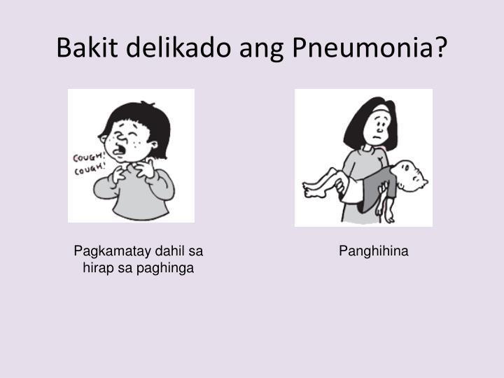 Bakit delikado ang Pneumonia?