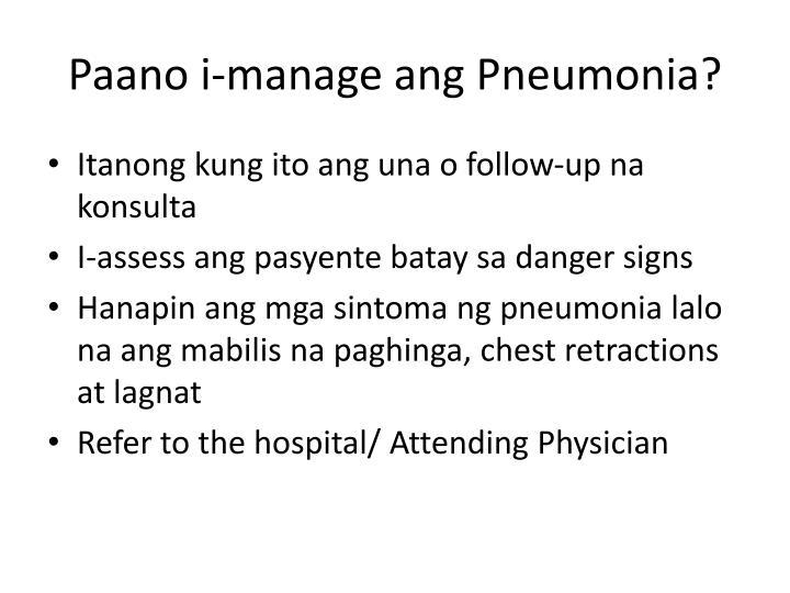 Paano i-manage ang Pneumonia?