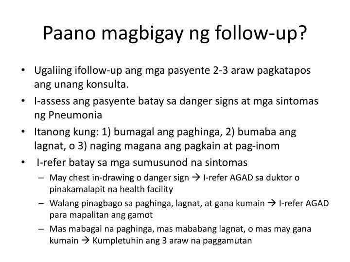 Paano magbigay ng follow-up?