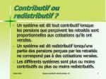 contributif ou redistributif
