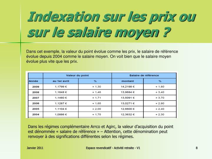 Indexation sur les prix ou sur le salaire moyen?