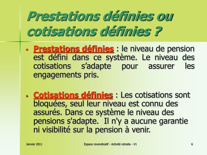 Prestations définies ou cotisations définies?