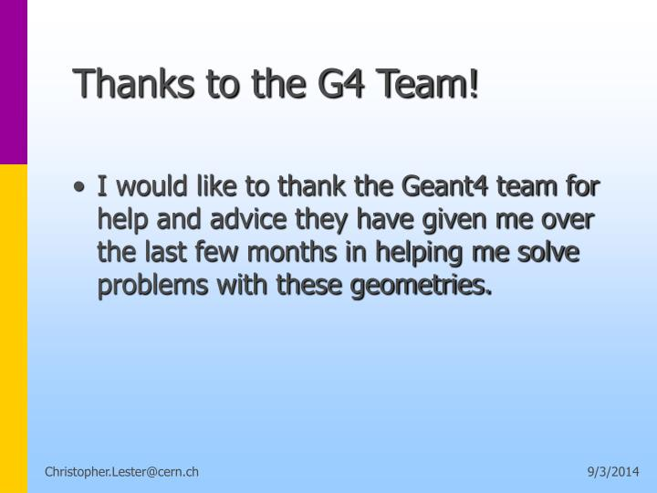Thanks to the G4 Team!