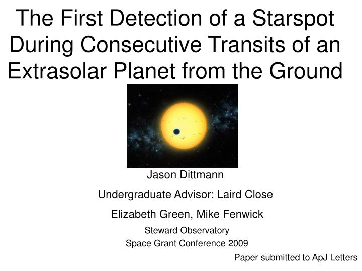 The First Detection of a Starspot During Consecutive Transits of an Extrasolar Planet from the Groun...