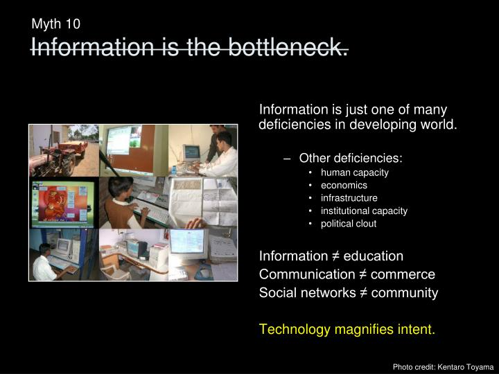 Information is just one of many deficiencies in developing world.