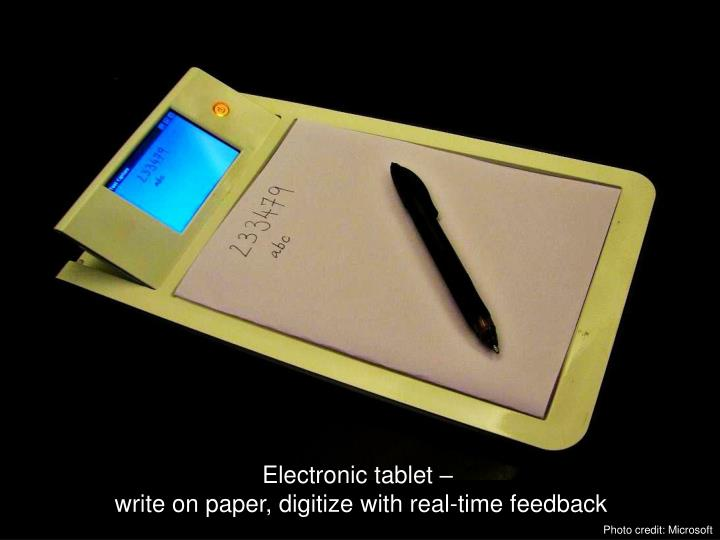 Electronic tablet –
