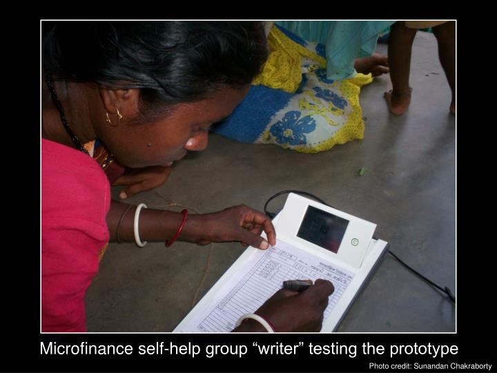 "Microfinance self-help group ""writer"" testing the prototype"