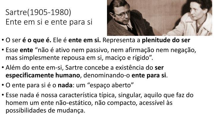Sartre(1905-1980)