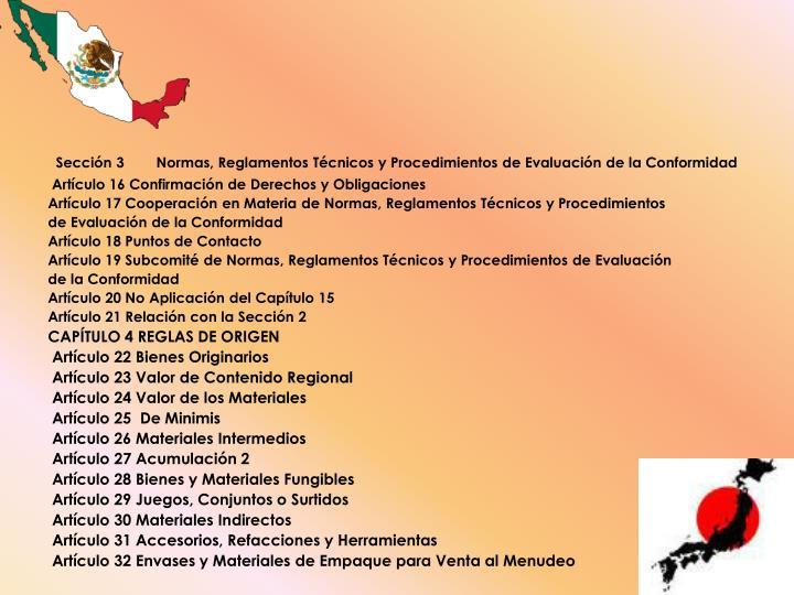 Sección 3        Normas, Reglamentos Técnicos y Procedimientos de Evaluación de la Conformidad