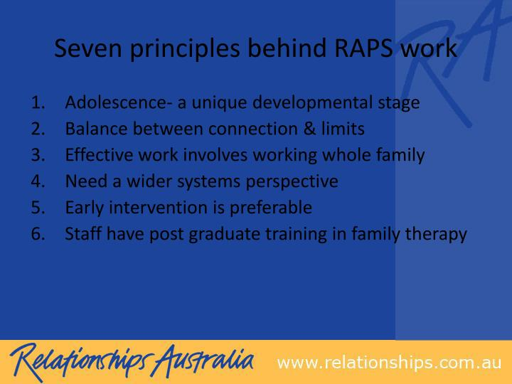 Seven principles behind RAPS work