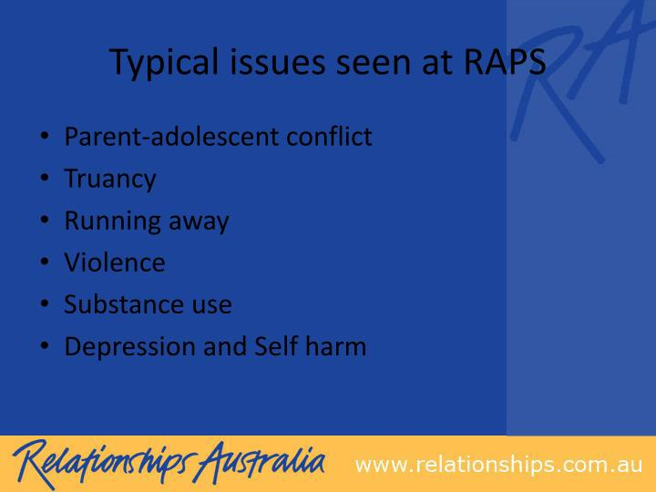 Typical issues seen at RAPS
