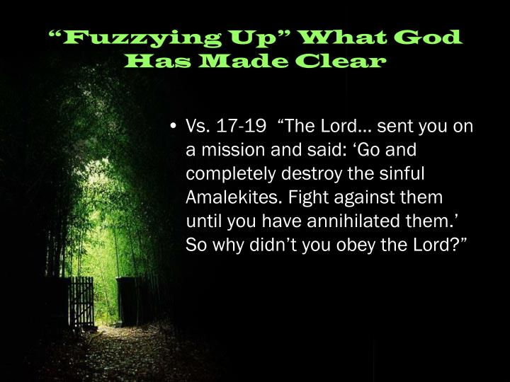 """Fuzzying Up"" What God Has Made Clear"