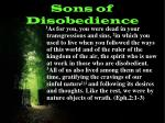 sons of disobedience