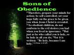 sons of obedience