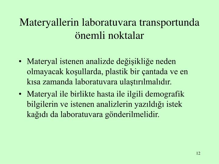 Materyallerin laboratuvara transportunda önemli noktalar