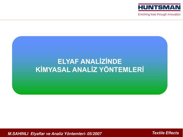 ELYAF ANALİZİNDE