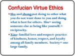 confucian virtue ethics1