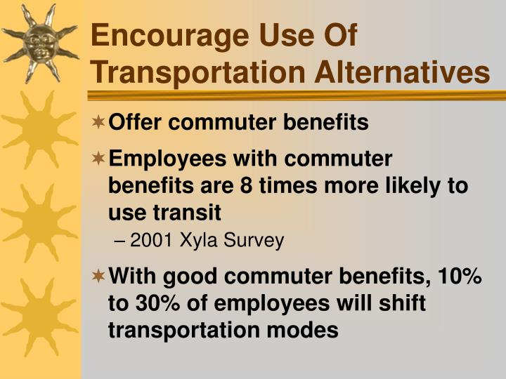 Encourage Use Of Transportation Alternatives
