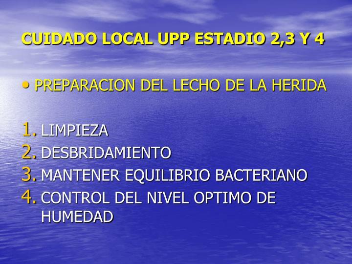CUIDADO LOCAL UPP ESTADIO 2,3 Y 4