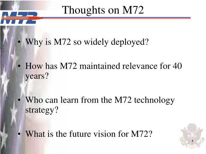 Thoughts on m72