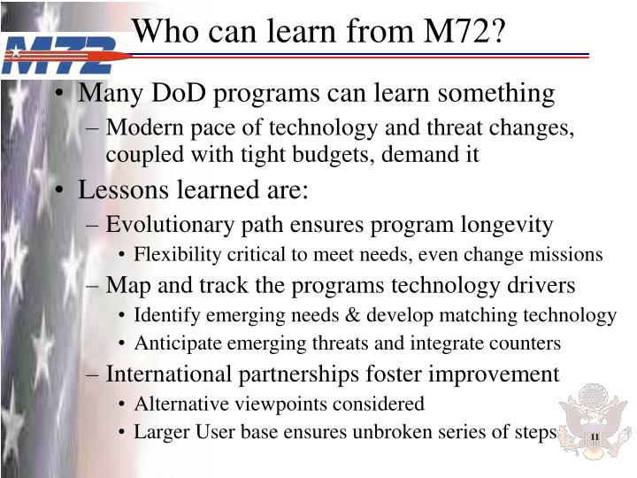 Who can learn from M72?