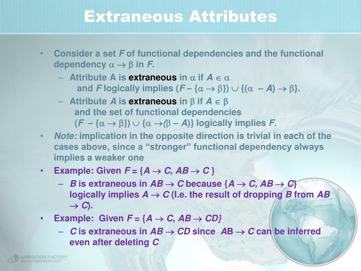 Extraneous Attributes