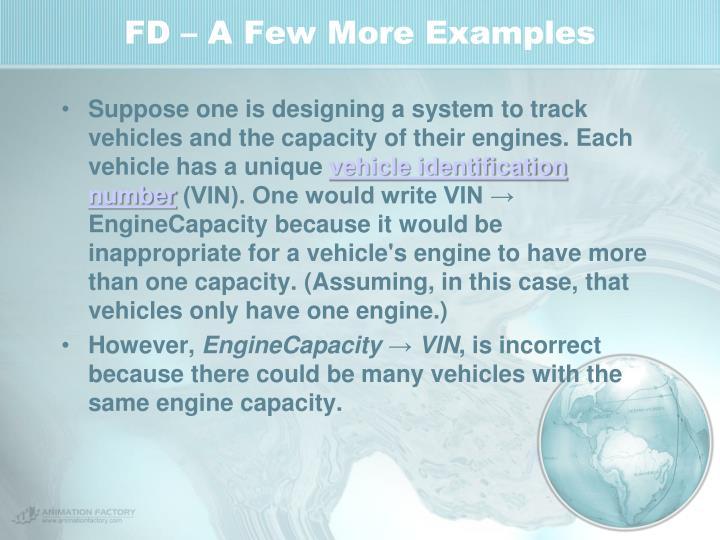 FD – A Few More Examples
