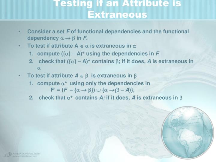 Testing if an Attribute is Extraneous
