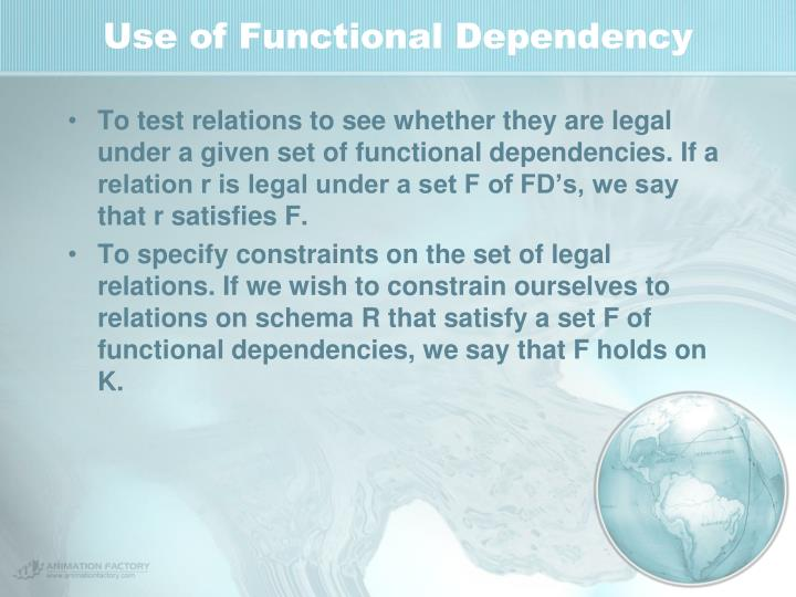 Use of Functional Dependency