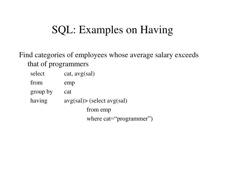 SQL: Examples on Having