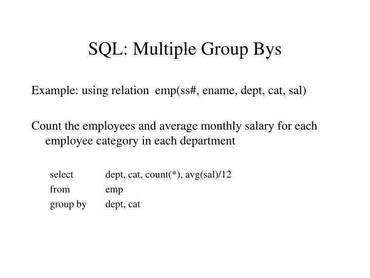 SQL: Multiple Group Bys