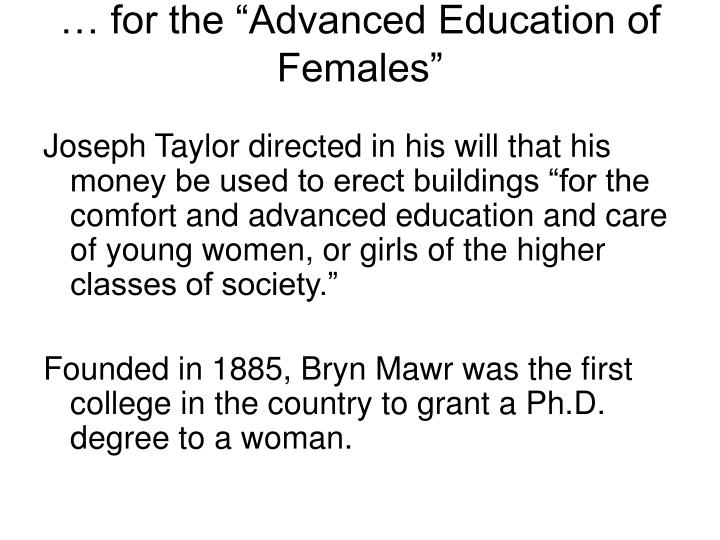 "… for the ""Advanced Education of Females"""