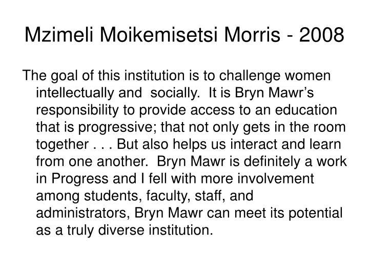 Mzimeli Moikemisetsi Morris - 2008