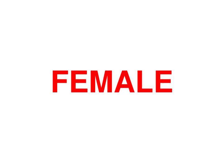 FEMALE