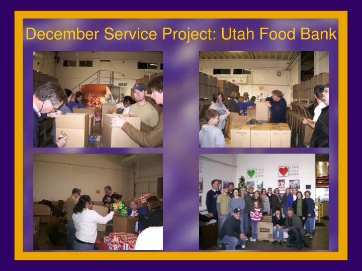 December Service Project: Utah Food Bank