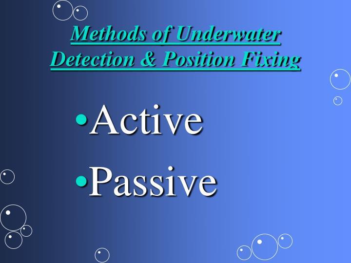 Methods of Underwater