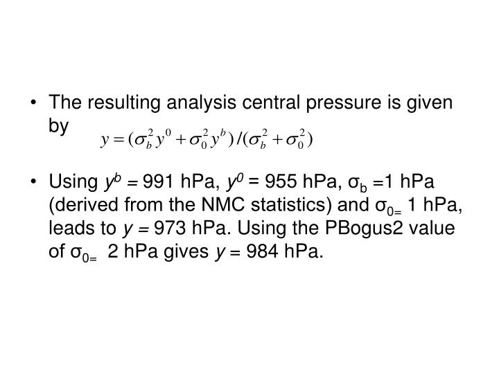 The resulting analysis central pressure is given by