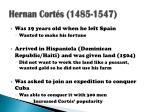hernan cort s 1485 1547