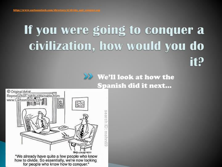 http://www.cartoonstock.com/directory/d/divide_and_conquer.asp