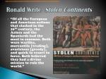 ronald write stolen continents
